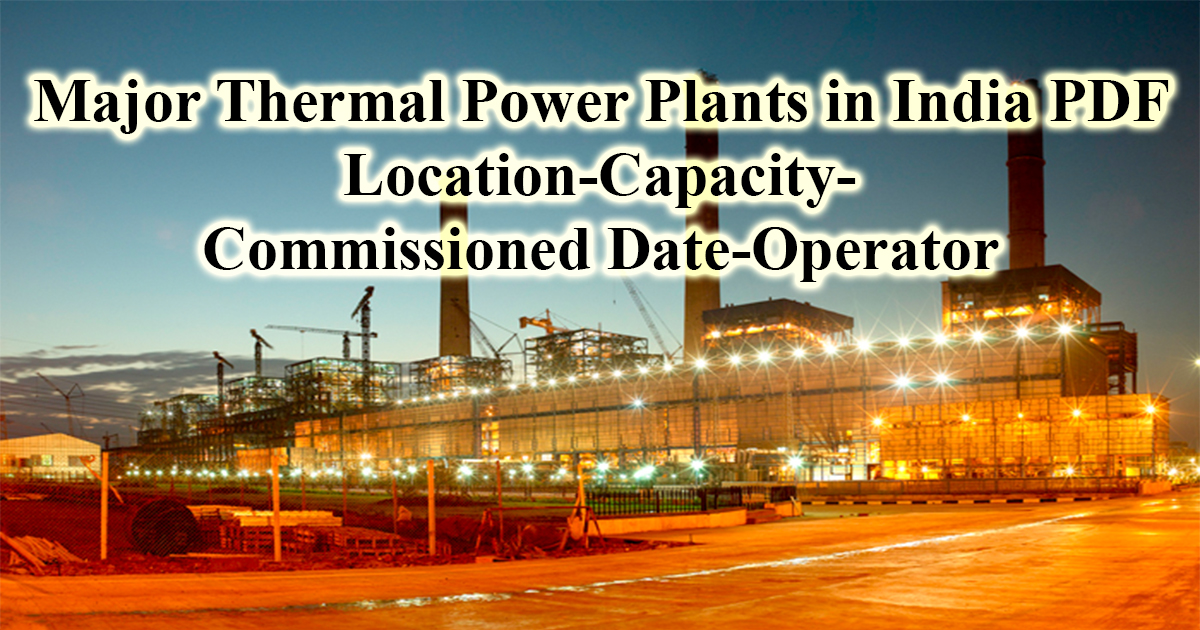 List Of Thermal Power Plants In India With Capacity Pdf Cracku