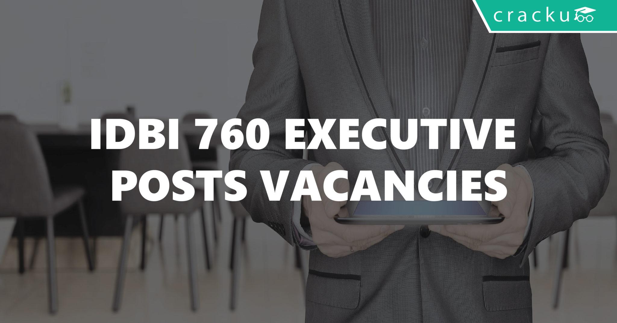idbi 760 executive posts vacancies 01