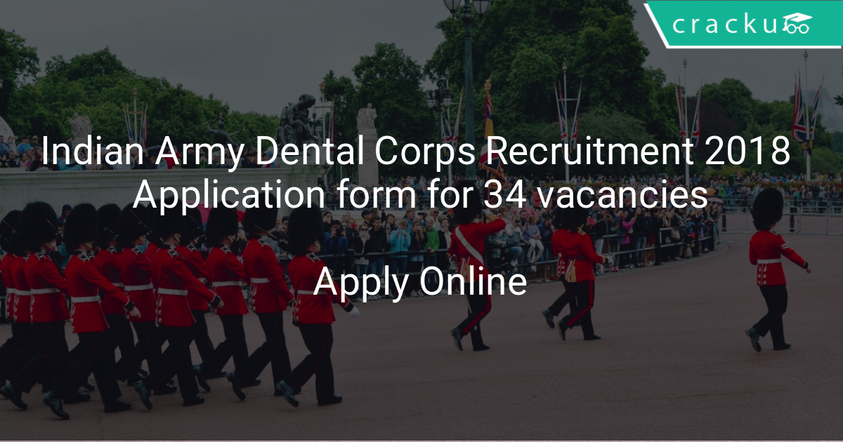 Indian Army Dental Corps Recruitment 2018 Application Form For 34